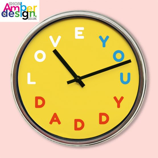 Love You Daddy Clock