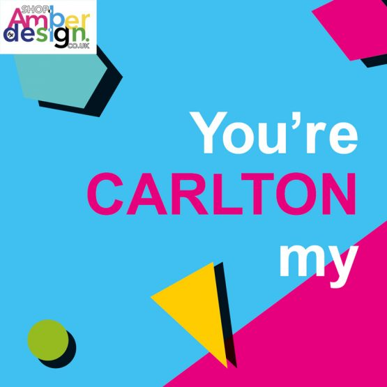 You're the CARLTON to my WILL - coupling cards - friendship card
