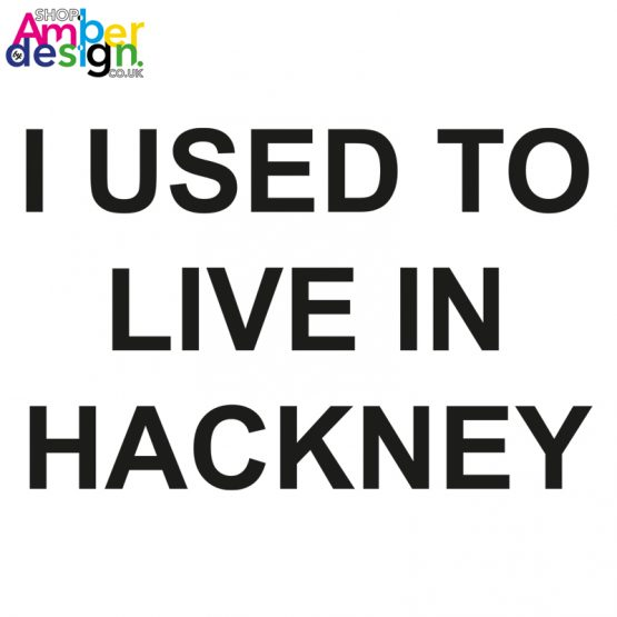 white tshirt - i used to live in hackney